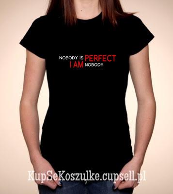 koszulka nobody is perfect