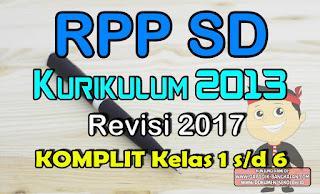 RPP SD LENGKAP Kurikulum 2013 / K13 Revisi 2017