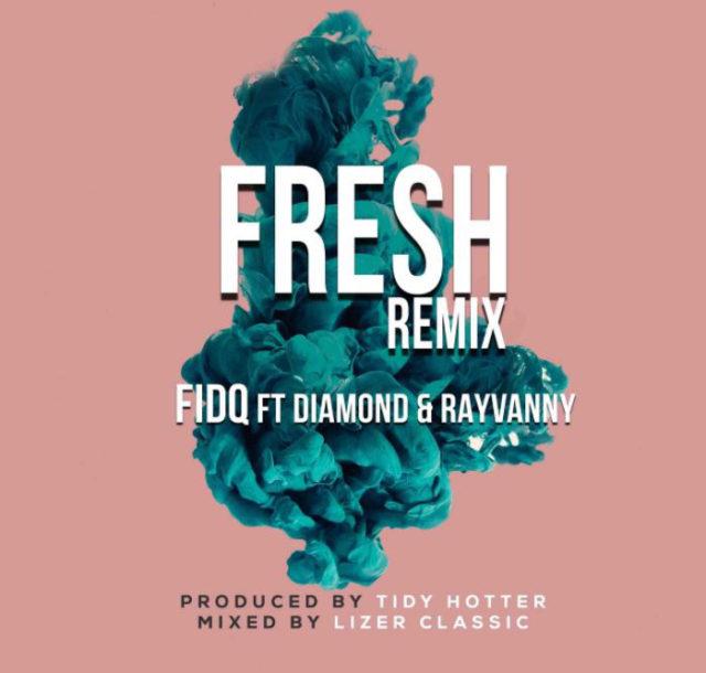 Fid Q Ft Diamond Platnumz & Rayvanny – Fresh Remix |Download Mp3