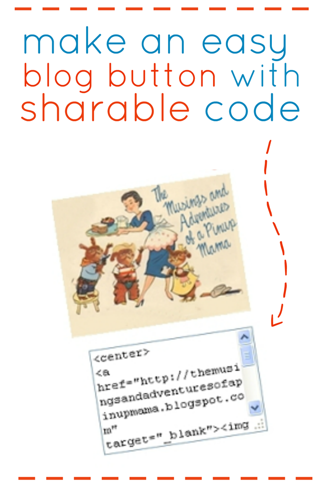 how to make an easy blog button with a sharable code box
