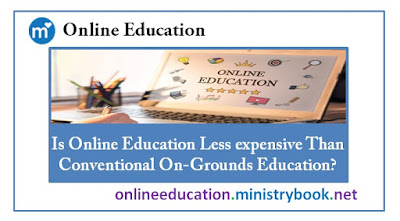 Is Online Education Less expensive Than Conventional On-Grounds Education?