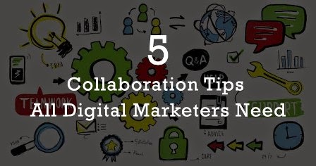 5 Collaboration Tips All Digital Marketers Need : eAskme