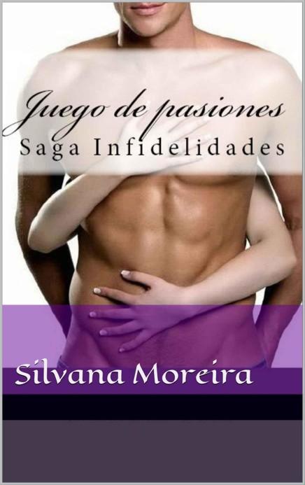 Juego de pasiones – Silvana Moreira Dávila