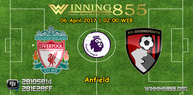 Prediksi Skor Liverpool vs AFC Bournemouth 06 April 2017