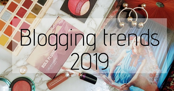 top blogging trends 2019