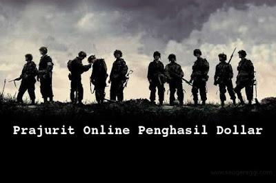 Prajurit Online Penghasil Dollar