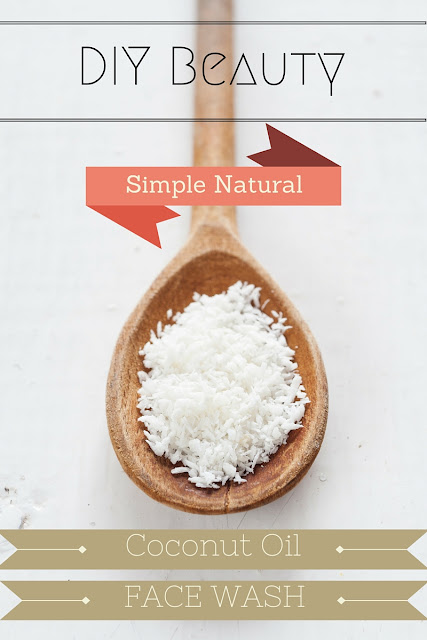DIY Beauty: Simple Natural Coconut Oil Face Wash : Ashley Elizabeth Beauty