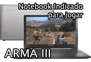 notebook para jogar o jogo arma 3
