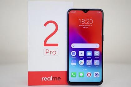 Spesifikasi dan Harga Terbaru Realme 2 Pro, Smartphone Murah tapi Spesifikasi Wahh