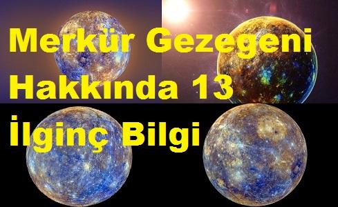 Merkür Gezegeni Hakkında 13 İlginç Bilgi