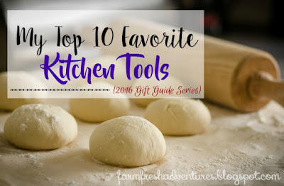 My Top 10 Favorite Kitchen Tools {2016 Gift Guide Series}