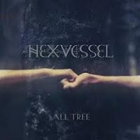 Hexvessel - All Tree (15.02.2019)