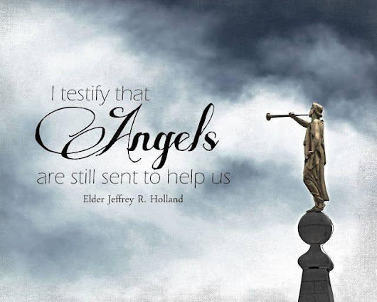 I Testify That Angels Are Sent To Help Us