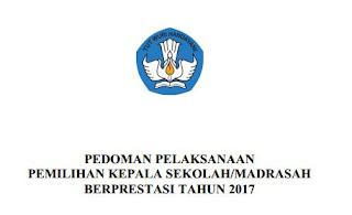 Pedoman Kepala Sekolah / Madrasah Berprestasi 2017