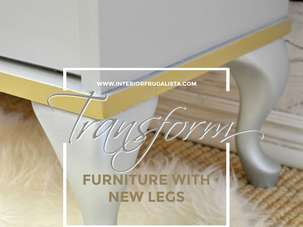 How to completely change furniture adding legs