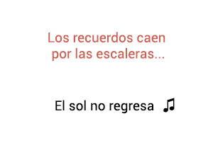 La Quinta Estación El Sol No Regresa significado de la canción.