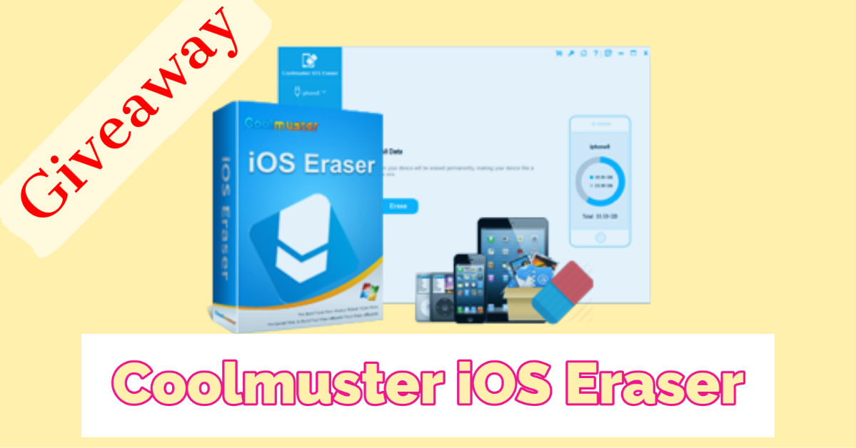 Giveaway: Coolmuster iOS Eraser 2020