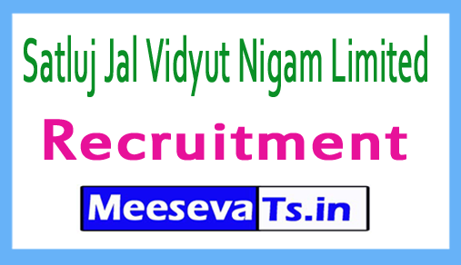 Satluj Jal Vidyut Nigam Limited SJVN Recruitment