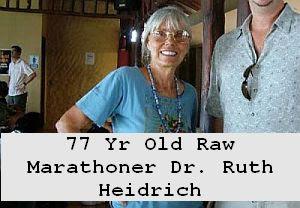 https://foreverhealthy.blogspot.com/2012/04/spotlight-on-77-yr-old-raw-marathonian.html#more