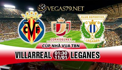 Nhận định bóng đá Villarrel vs Leganes