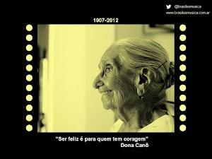 """Dona Canô, madre de Caetano Veloso y Maria Bethânia, ha partido en la Navidad de 2012. La recordamos cantando """"Último Desejo"""", de Noel Rosa"""