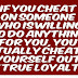 Cheat Status For Whatsapp, Cheating Quotes, Ditch Status, Quotes About Cheating