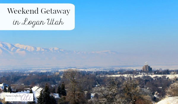 Enjoy a weekend getaway in northern Utah small city of Logan Utah