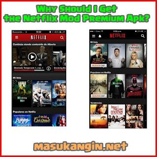 Why Should I Get the Netflix Mod Premium Apk