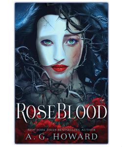 RoseBlood by A.G. Howard