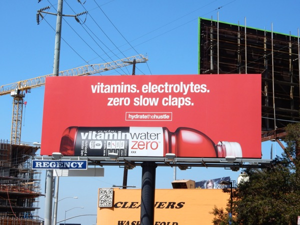 Electrolytes Zero slow caps Vitamin Water Hydrate Hustle billboard