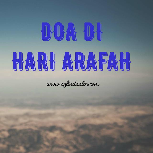 Doa Arafah - Hari Arafah
