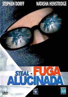 Assistir Steal: Fuga Alucinada Dublado Online HD