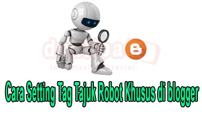 Cara Setting Tag Tajuk Robot Khusus di blogger