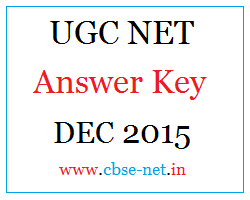 image : UGC NET Answer Key DEC 2015 @ www.cbse-net.in