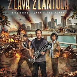Poster 2 Lava 2 Lantula! 2016