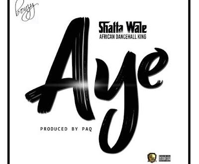 Shatta Wale – Aye (Witch)