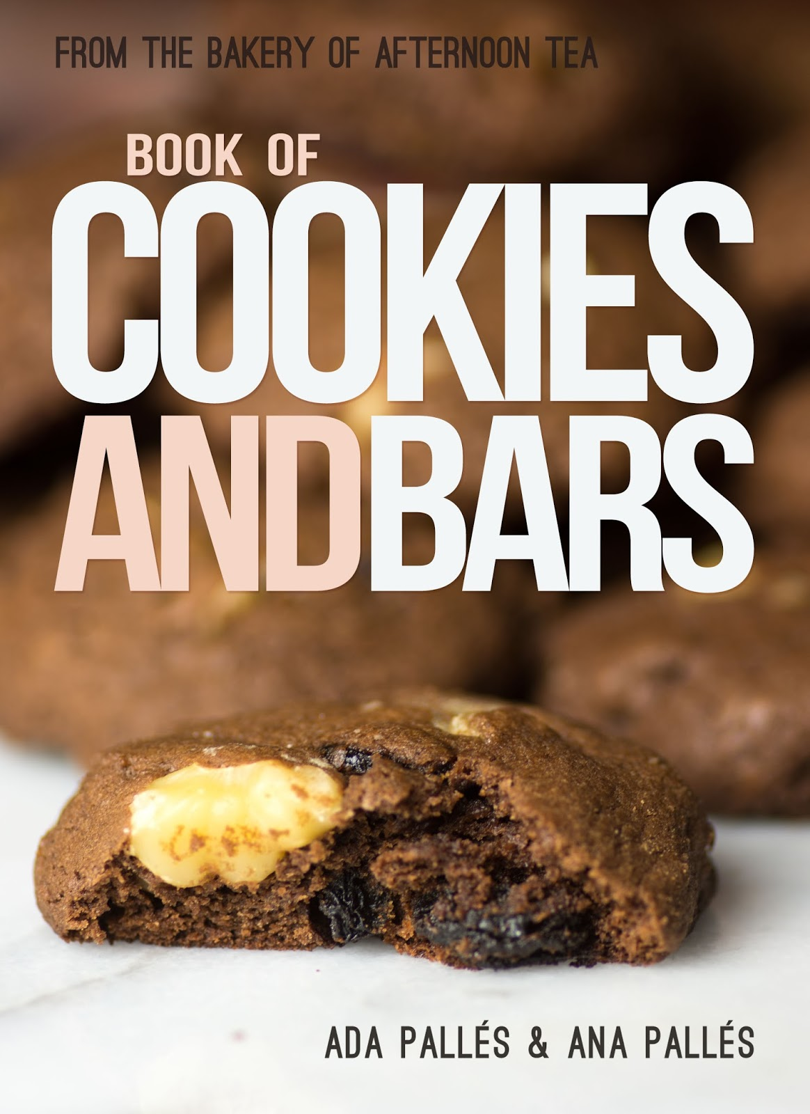 The Afternoon Tea Book of Cookies and Bars