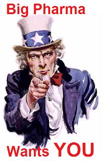 Big Pharma Wants YOU