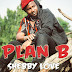 Audio | Shebby Love – Plan B | Mp3 Download [New Song]