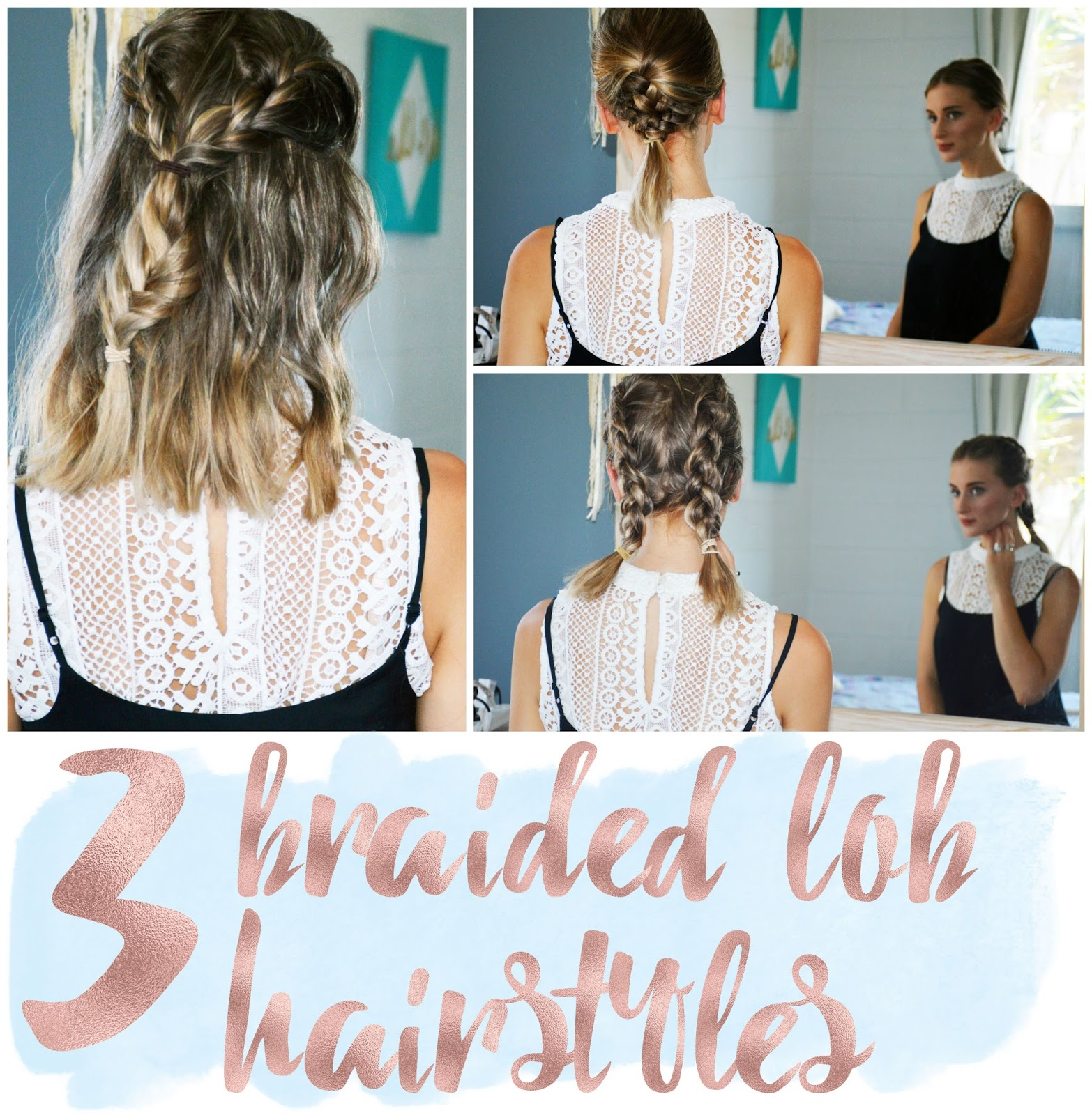 3 Braided Hairstyles For A Lob Or Mid Length Hair The