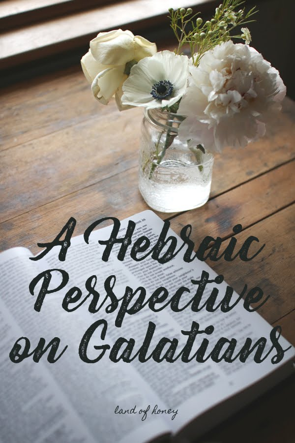 A Hebraic Perspective on Galatians