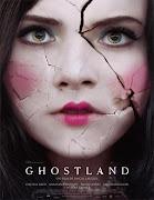 Ghostland (Pesadilla en el infierno)