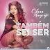 Cilana Manjenje - Também Sei Ser (Zouk) [Download]