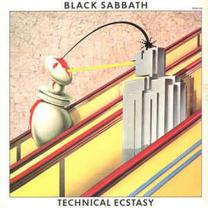 "BLACK SABBATH : ""Technical Ecstasy"" 1976"
