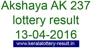 Kerala lottery result, Akshaya Lottery result, Akshay AK-237 lottery result, Todays Akshaya Ak237 Lottery result, Kerala lotteries Akshaya AK 237 result, Kerala Akshaya AK-237 lottery result today 13-04-2016