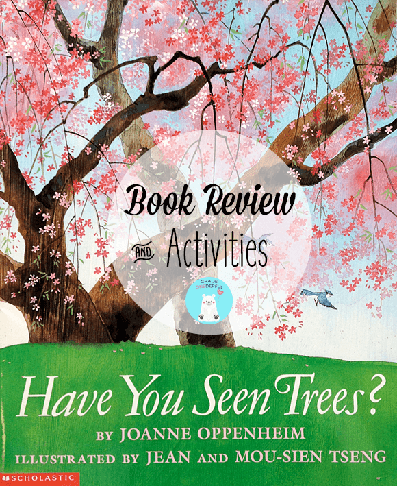 Have You Seen Trees by Joanne Oppenheim book review with writing and art related activities. #trees #haveyouseentrees #booksforkids #seasons #gradeonederful