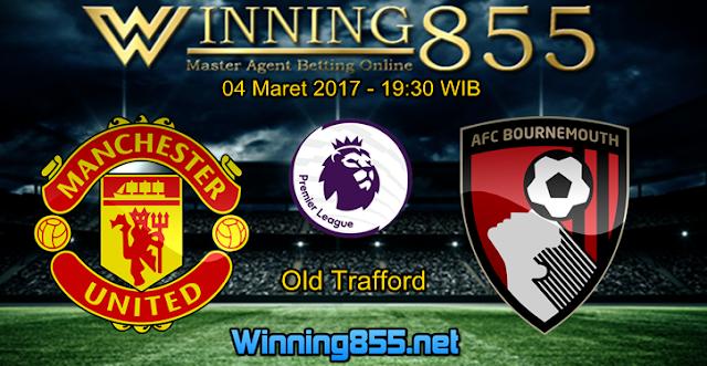 Prediksi Skor Manchester United vs Bournemouth 04 Maret 2017