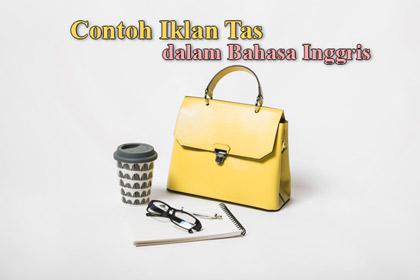Contoh iklan tas dalam Bahasa Inggris