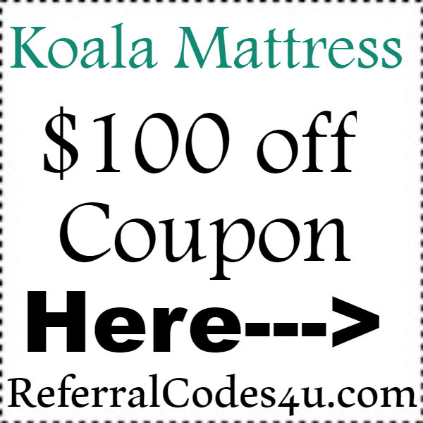 Koala Mattress Promo Codes 2016-2021, KoalaMattress.com Referral Code August, September, October