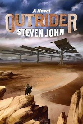 Guest Blog by Steven John, author of Outrider and Three A.M. - September 17, 2014